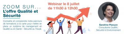 """SAVE THE DATE - Visualiser le Webinar en live sur """"l'offre Qualité & Sécurité"""" au travail le 8 juillet prochain !"""